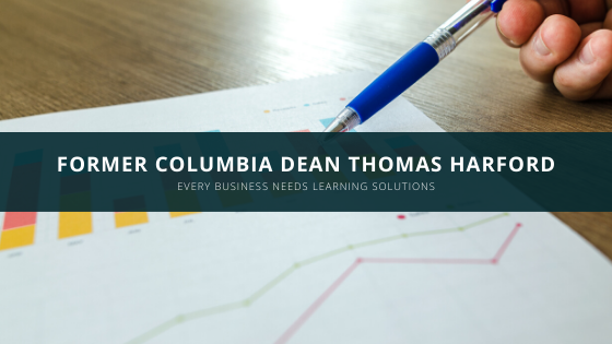 Former Columbia Dean Thomas Harford: Every Business Needs Learning Solutions