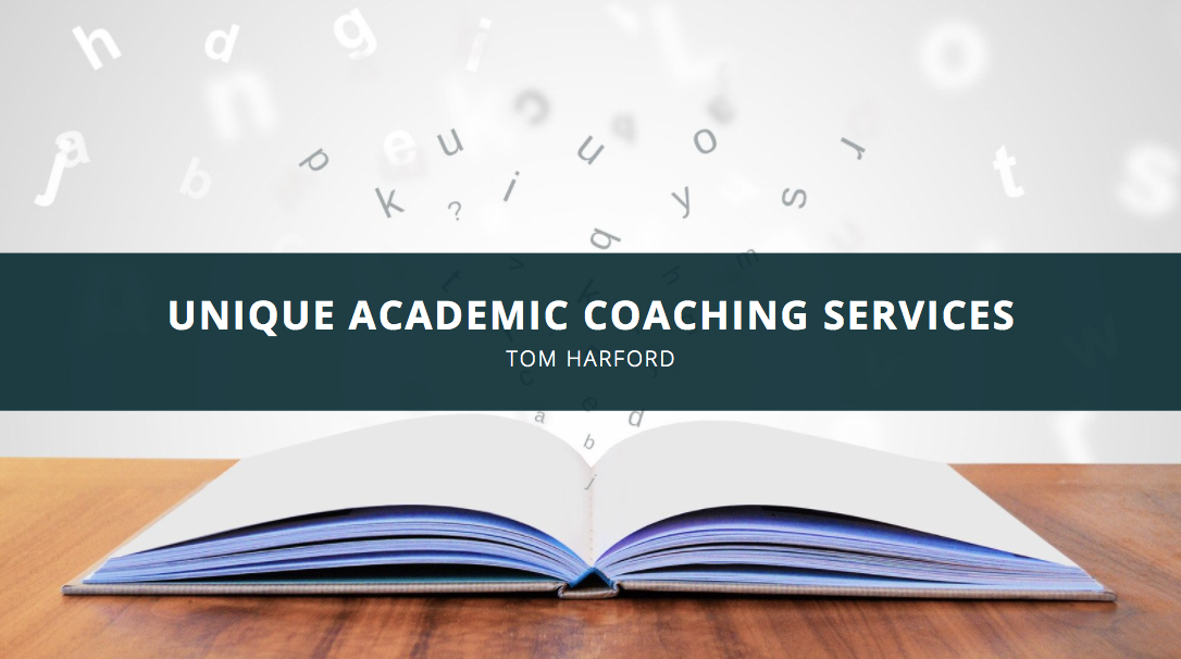 Former Columbia Dean Tom Harford Provides Unique Academic Coaching Services